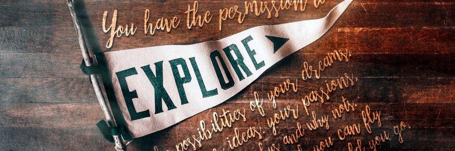 12. #30HappyWords ❤ Explore