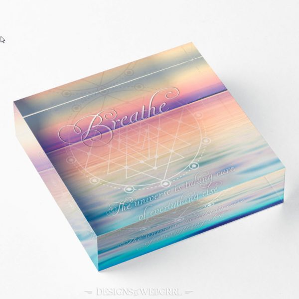 Breathe - Life Reminders Acrylic Blocks