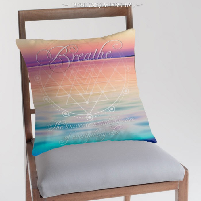 Breathe - Life Reminders Throw Pillows