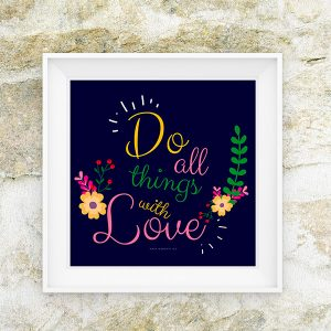 Do Everything With Love Free Printable | Webgrrl.biz