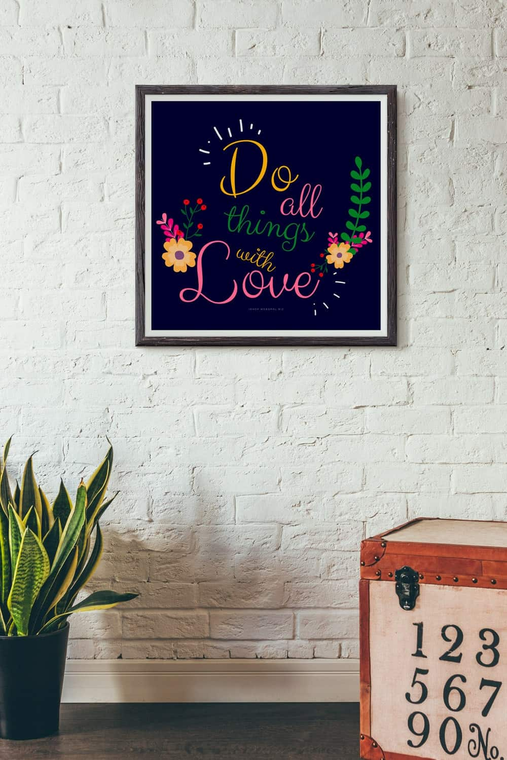 ♦ Do All Things With Love ♦ Free Printable