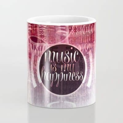 music is my happiness | music theme MUGS