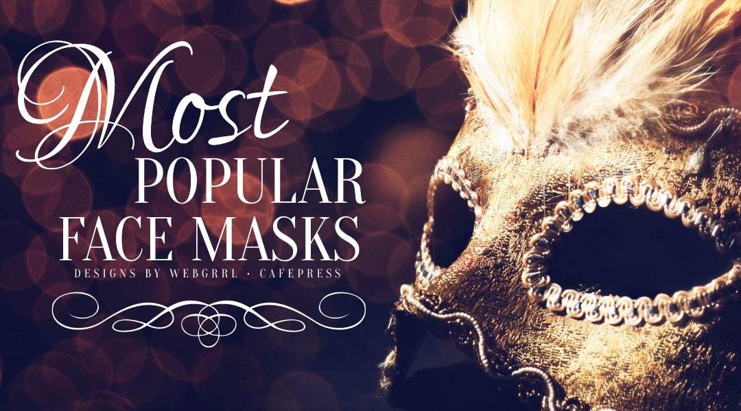 Popular Face Mask designs
